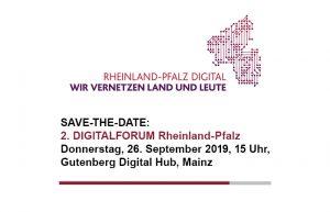 2. DIGITALFORUM Rheinland-Pfalz