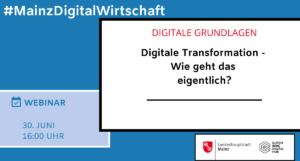 Digitale Transformation – Wie geht das eigentlich?