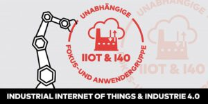 Das 7. Treffen IIoT & I40 Fokus- und Anwendergruppe – virtuell
