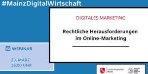 Rechtliche Herausforderungen im Online-Marketing